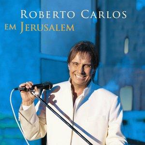 Image for 'Roberto Carlos em Jerusalém'