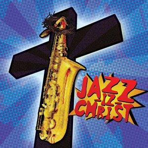 Image for 'Jazz-iz Christ'