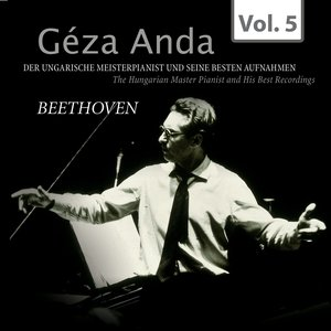 Imagen de 'Beethoven: Géza Anda - Die besten Aufnahmen des ungarischen Meisterpianisten, Vol. 5'