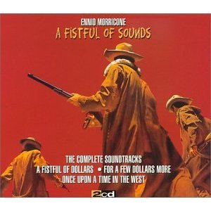 Image for 'A Fistful of Sounds (disc 1: A Fistful of Dollars & For A Few Dollars More)'