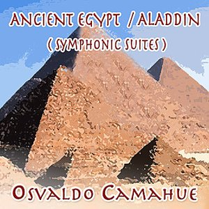 Image for 'Ancient Egypt/Aladdin (Symphonic Suites)'
