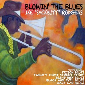 """Image pour 'Ike """"Sackbutt"""" Rodgers Blowin' the Blues'"""