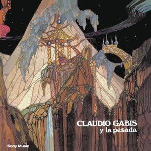 Image for 'Claudio Gabis Y La Pesada'