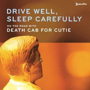 Bild für 'Drive Well, Sleep Carefully'