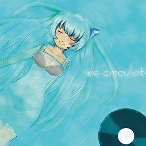 Bild für 'we circulate'