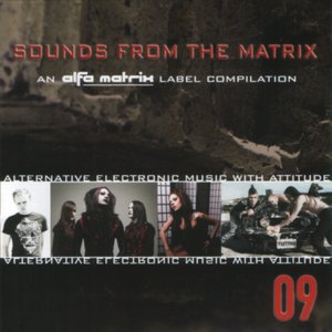 Image for 'Sounds Of The Matrix 09'