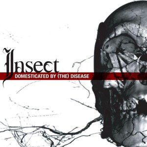 Image for 'Domesticated By (The) Disease'