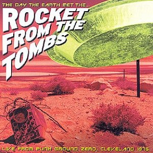 Image pour 'The Day the Earth Met the... Rocket From the Tombs'