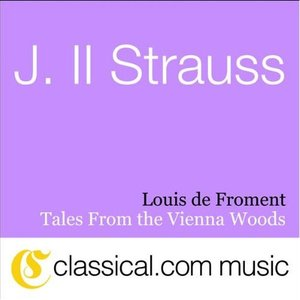 Image for 'Johann ll Strauss, Tales From The Vienna Woods, Op. 325'