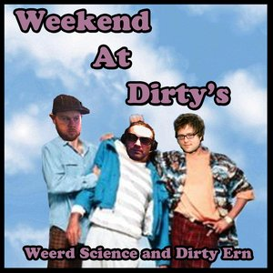 Image for 'Weekend at Dirty's'