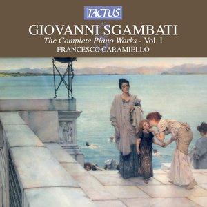 Image for 'Sgambati: Complete Piano Works, Vol. 1'