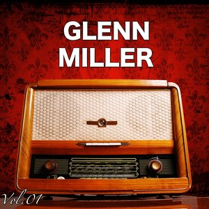Image for 'H.o.t.s Presents : The Very Best of Glenn Miller, Vol. 1'