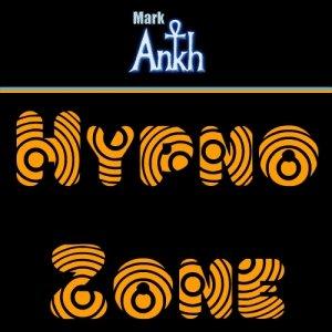 Bild för 'Mixotic 023 - Mark Ankh - Hypno Zone'