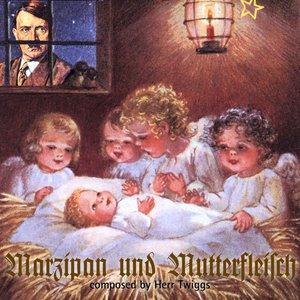 Image for 'Marzipan und Mutterfleisch'