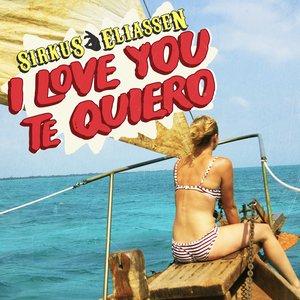 Bild für 'I Love You Te Quiero'