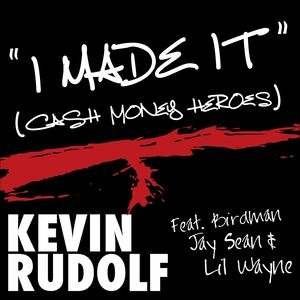Image for 'I Made It (Cash Money Heroes)'