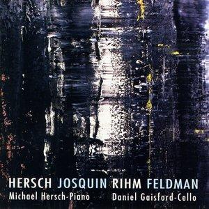 Image for 'Hersch: Cello Sonata No. 2 / Milosz Fragments / Feldman / Rihm: Piano Pieces'