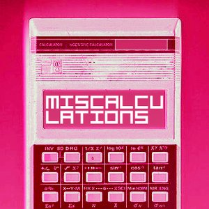 Image for 'The Miscalculations'