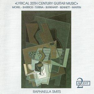 Image for 'Guitar Recital: Smits, Raphaella - Morel, J. / Barrios, M.A. / Turina, J. / Burkhart, F. / Bennett, R.R. (Lyrical 20Th Century Guitar Music)'