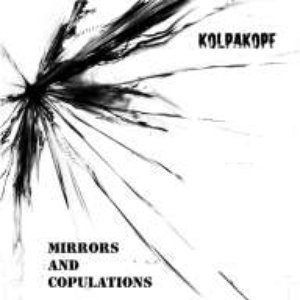 Image for 'Mirrors And Copulations'