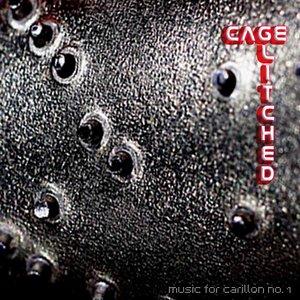 Image pour 'Cage Glitched: Music For Carillon No.1'