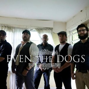 Image for 'Even The Dogs'