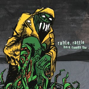 Image for 'Rattle, rattle, here comes the...'
