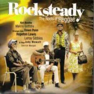 Image for 'Rocksteady: The Roots Of Reggae'