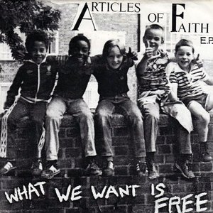 Image for 'What We Want Is Free'