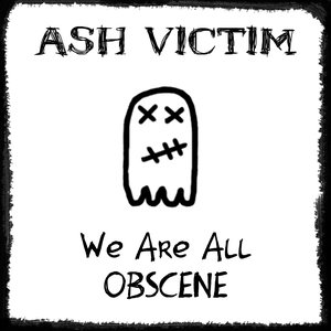 Image for 'We Are All Obscene'
