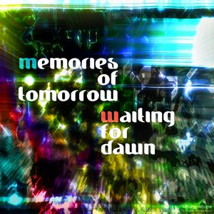 Image for 'memories of tomorrow'