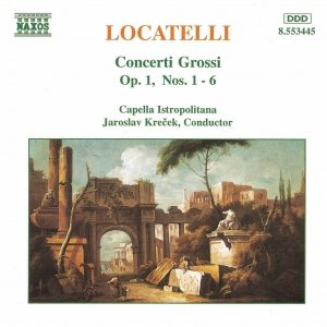 Image for 'LOCATELLI: Concerti Grossi Op. 1, Nos. 1- 6'