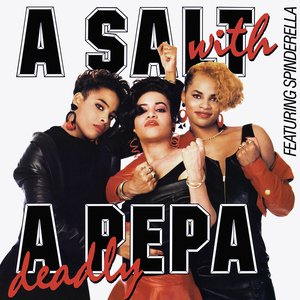 Image for 'A Salt With A Deadly Pepa'