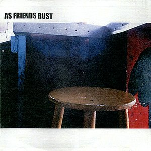 Image for 'As Friends Rust - EP'