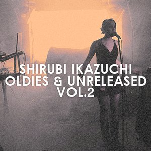 Image for 'Oldies & Unreleased 2 [2009-2010, Collection]'