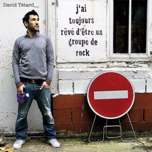 Bild für 'J'ai toujours rêvé d'être un groupe de rock'