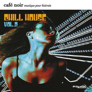 Bild för 'Café Noir Musique Pour Bistrots  - Chill House  2'