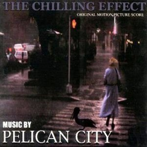 Image for 'The Chilling Effect original motion picture score'