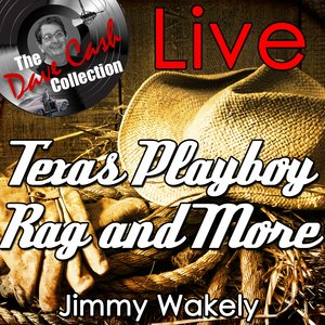 Image for 'Texas Playboy Rag and More Live - [The Dave Cash Collection]'
