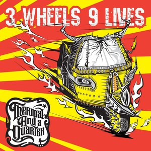 Image for '3 Wheels 9 Lives (Deluxe Edition)'