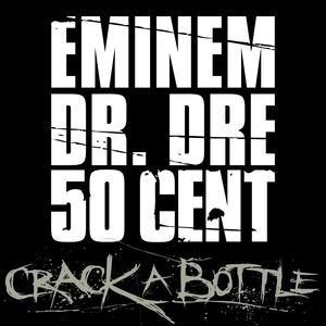 Image for 'Crack A Bottle (Explicit Version)'