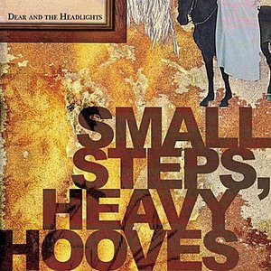 Image for 'Small Steps, Heavy Hooves'