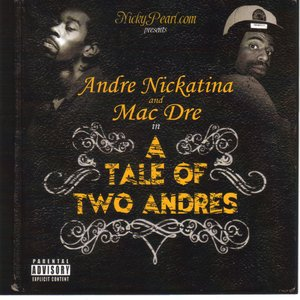 Image for 'Andre Nickatina & Mac Dre'