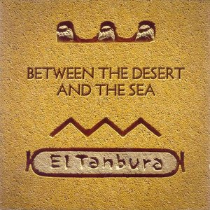 Image for 'Between The Desert And The Sea'