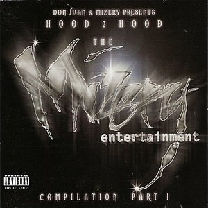 Imagem de 'Don Juan & Mizery Presents: Hood 2 Hood - The Mizery Entertainment Compilation'
