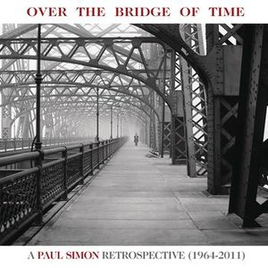 Image for 'Over the Bridge of Time: A Paul Simon Retrospective (1964-2011)'
