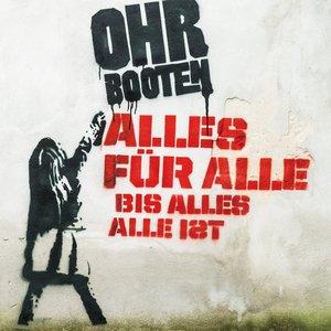 Image for 'Alles Für Alle Bis Alles Alle Ist'