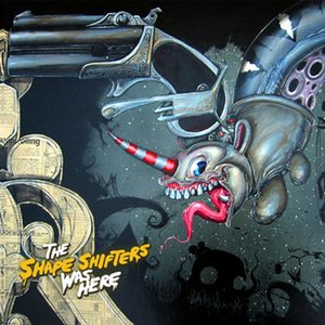 Image for 'The Shape Shifters Was Here'
