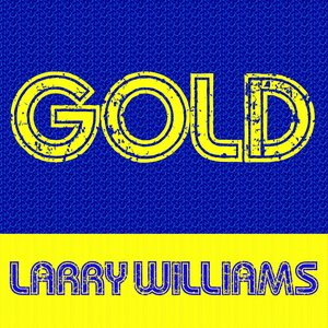 Image for 'Gold: Larry Williams'