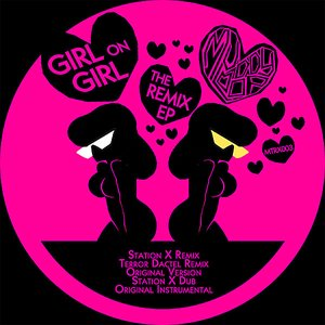 Image for 'Girl On Girl - The Remix EP'